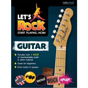 Rockschool: Let's Rock Guitar – Start Playing Now!