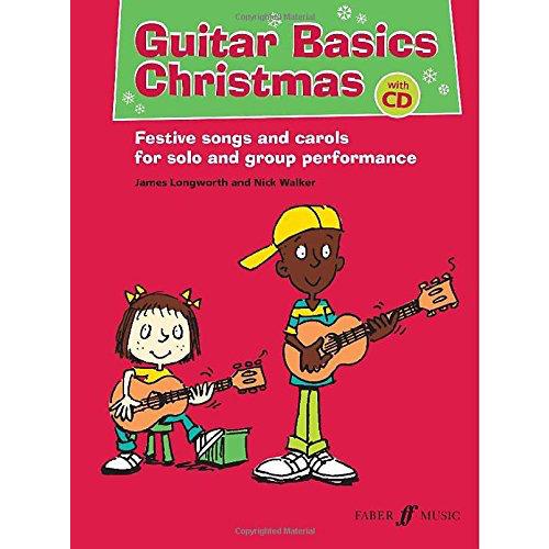 Faber Music Guitar Basics Chirstmas (Nick Walker / James Longworth) Book/CD