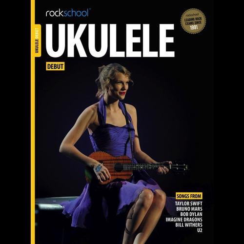 Rockschool Ltd. Rockschool Ukulele - Debut Grade (2016+)