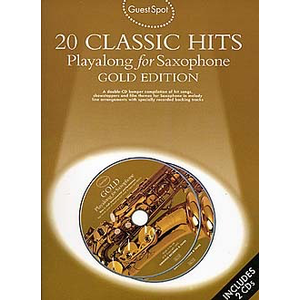 Guest Spot: 20 Classic Hits: Playalong For Alto Saxophone