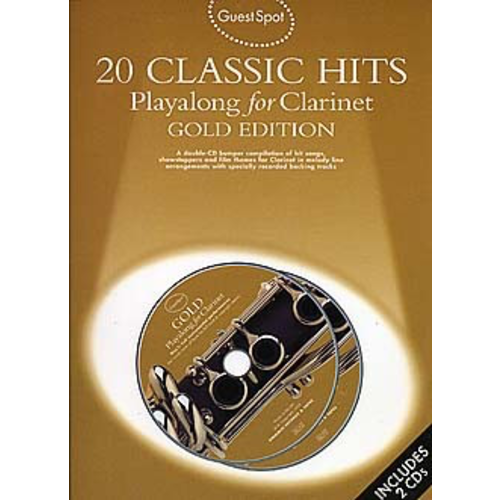 Wise Publications Guest Spot: 20 Classic Hits Playalong For Clarinet Gold Edition