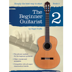 Nigel Tuffs: The Beginner Guitarist - Book 2