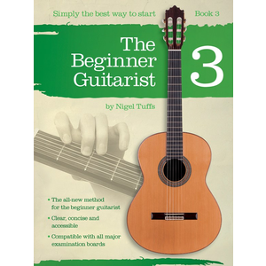 Nigel Tuffs: The Beginner Guitarist - Book 3