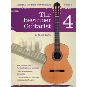 Nigel Tuffs: The Beginner Guitarist - Book 4