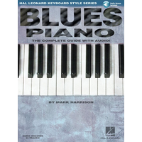 Blues Piano: The Complete Guide with Online Audio