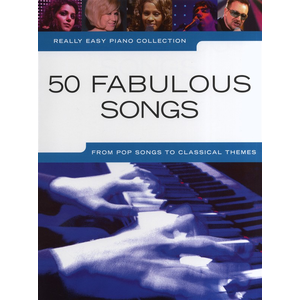 Really Easy Piano Collection: 50 Fabulous Songs