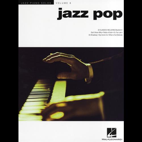 Hal Leonard Jazz Piano Solos Volume 8: Jazz Pop