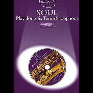 Guest Spot: Soul Playalong For Tenor Saxophone