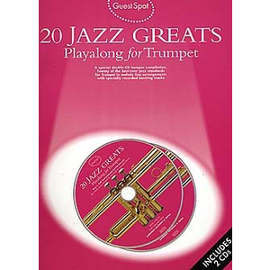 Guest Spot: 20 Jazz Greats Playalong For Trumpet