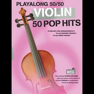 Playalong 50/50: Violin - 50 Pop Hits
