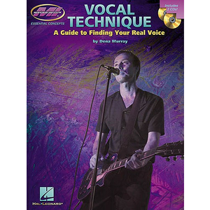 Dena Murray: Vocal Technique - A Guide To Finding Your Real Voice