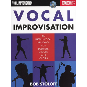 Bob Stoloff: Vocal Improvisation