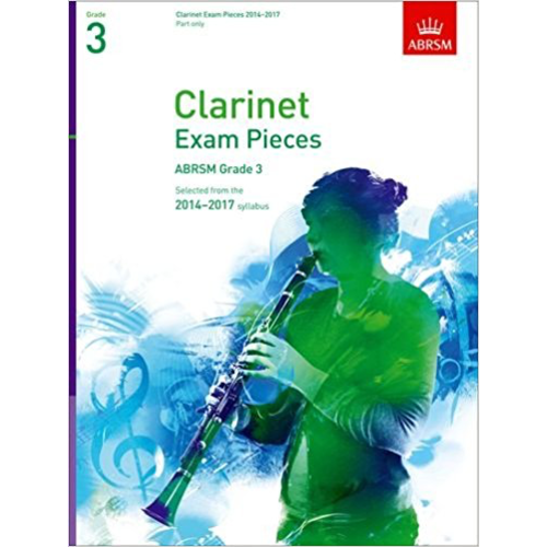 ABRSM Publishing ABRSM Exam Pieces 2014-2017 Grade 3 Clarinet Part
