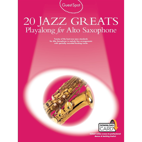 Wise Publications Guest Spot: 20 Jazz Greats Playalong For Alto Saxophone
