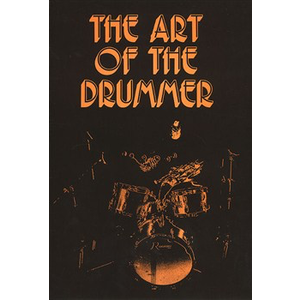 The Art Of The Drummer: Volume 1 (Spiral Bound)