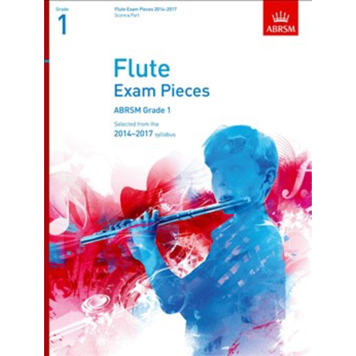 ABRSM Publishing ABRSM Exam Pieces 2014-2017 Grade 1 Flute Part