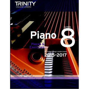 Trinity College London: Piano Exam Pieces & Exercises 2015-2017 - Grade 8 (Book Only)