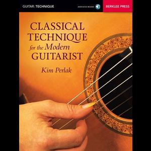 Kim Perlak: Classical Technique For The Modern Guitarist (Book/Online Audio)
