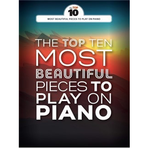 The Top Ten: Most Beautiful Pieces To Play On Piano