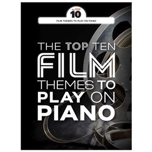 The Top Ten: Film Themes To Play On Piano