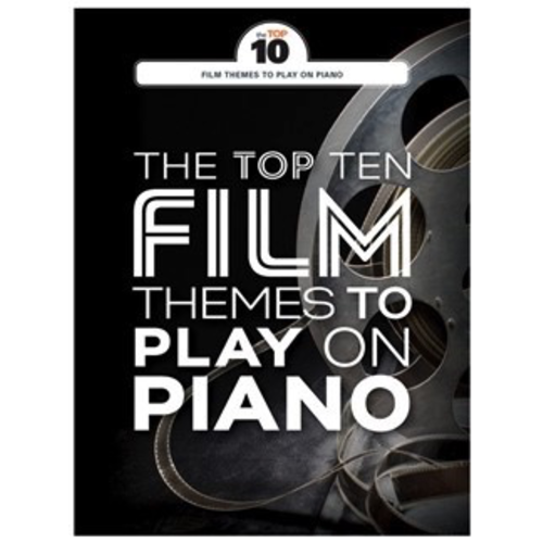 Wise Publications The Top Ten: Film Themes To Play On Piano