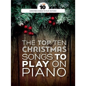 The Top Ten: Christmas Songs To Play On Piano