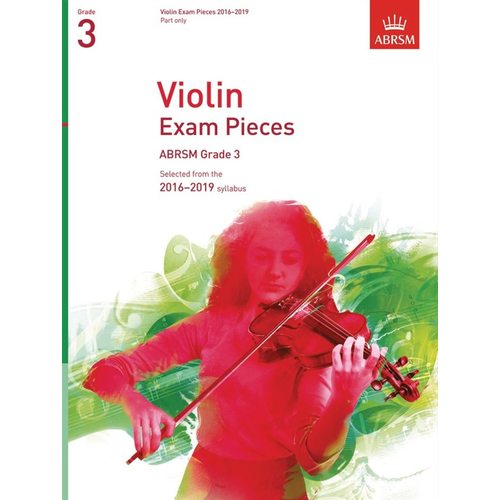 ABRSM Publishing ABRSM: Violin Exam Pieces 2016–2019 - Grade 3 (Part)