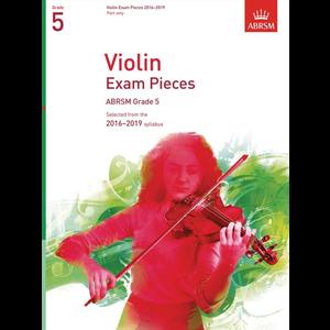 ABRSM: Violin Exam Pieces 2016–2019 - Grade 5 (Part)