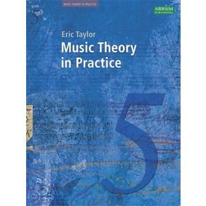Music Theory In Practice - Grade 5