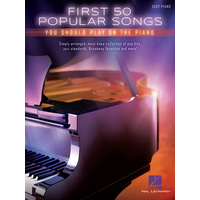 First 50 Popular Songs You Should Play On The Piano