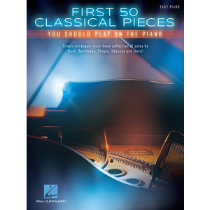 First 50 Classical Pieces You Should Play On The Piano (Easy Piano)