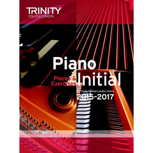 Trinity College London: Piano Exam Pieces & Exercises 2015-2017 - Initial (Book Only)