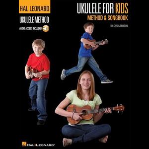 Hal Leonard Ukulele Method: Ukulele for Kids Method & Songbook (Book/Audio)