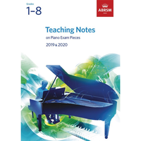 ABRSM: Teaching Notes - Piano Exam Pieces 2019-2020 (Grades 1-8)