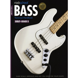 Rockschool: 2012-2018 Bass Technical Handbook - Grades Debut-8