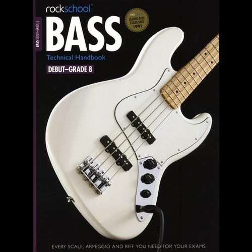 Rockschool Ltd. Rockschool: 2012-2018 Bass Technical Handbook - Grades Debut-8
