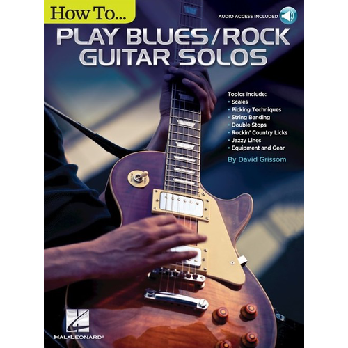 Hal Leonard How To Play Blues/Rock Guitar Solos