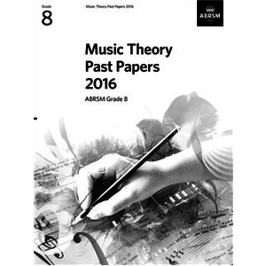 ABRSM Music Theory Past Papers 2016 - Grade 8 (Book Only)