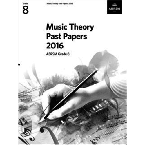 ABRSM Publishing ABRSM Music Theory Past Papers 2016 - Grade 8 (Book Only)