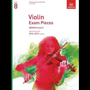 ABRSM: Violin Exam Pieces 2016–2019 - Grade 8 (Score & Part)