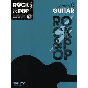 Trinity Rock & Pop Exams: Guitar Grade 6