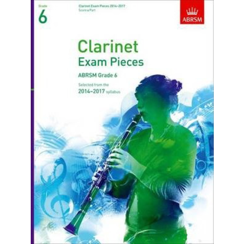 ABRSM Publishing ABRSM Exam Pieces 2014-2017 Grade 6 Clarinet/Piano (Book Only)