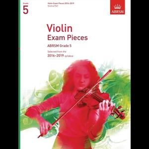 ABRSM: Violin Exam Pieces 2016–2019 - Grade 5 (Score & Part)