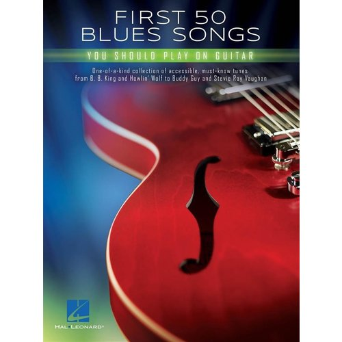 Hal Leonard First 50 Blues Songs You Should Play on Electric Guitar