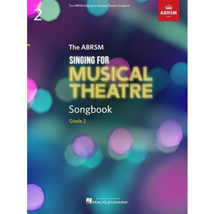 ABRSM Singing for Musical Theatre Songbook Grade 2