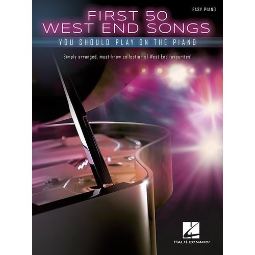 Hal Leonard First 50 West End SOngs You Should Play On Piano