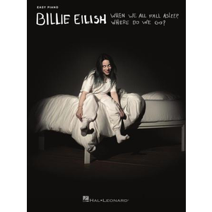 Billie Eilish: When We All Fall Asleep, Where Do We Go (Easy Piano)