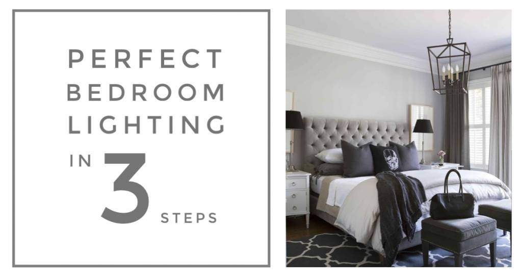 How to Light your Bedroom - 3 Simple Steps
