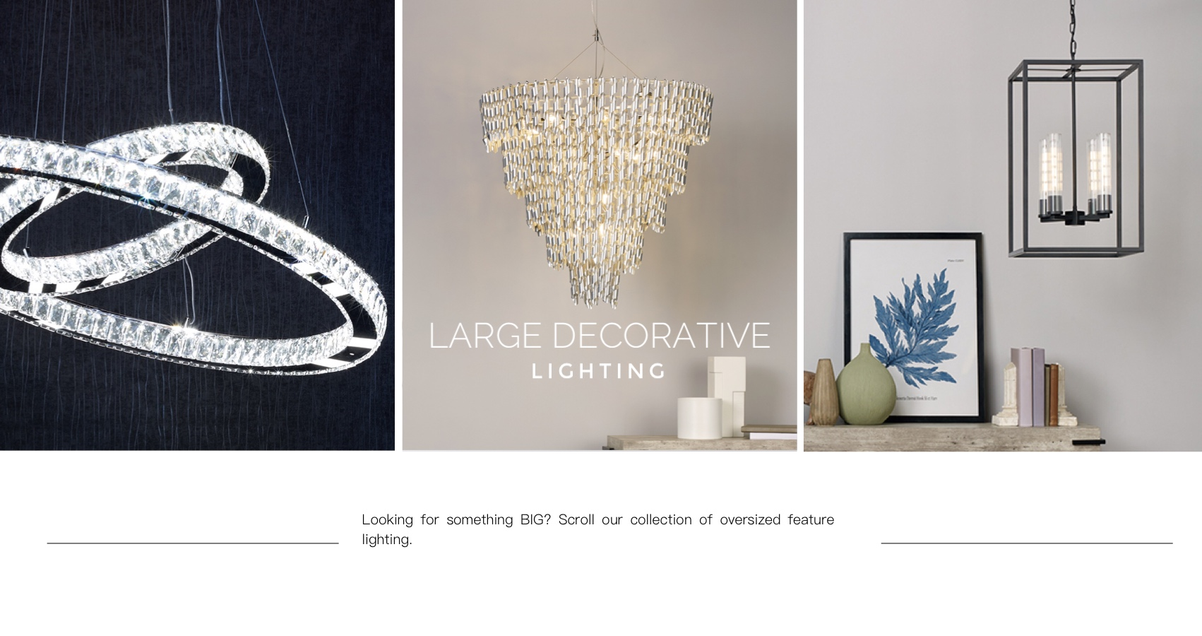 Large Decorative Lighting