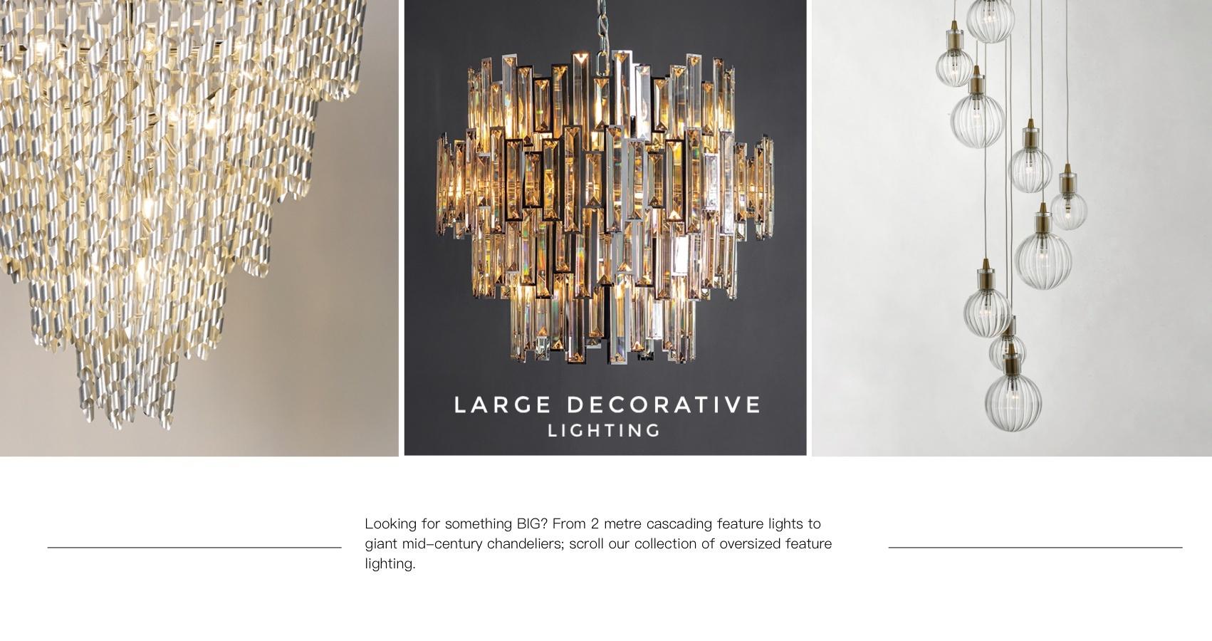 Large Decorative Lighting